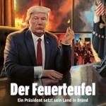 独週刊誌シュピーゲル6月6日号の表紙(Der Feuerteufel=放火魔)